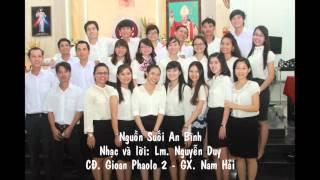 Nguồn Suối An Bình - Ca đoàn Gioan Phaolo 2