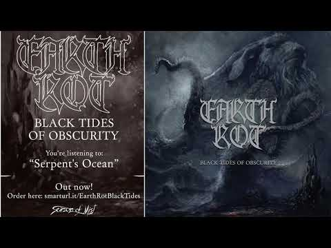 Earth Rot - Serpent's Ocean (official audio)