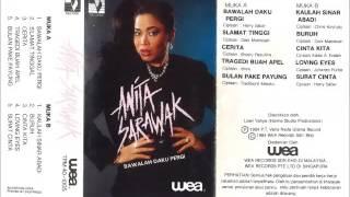 Kaulah Sinar Abadi Anita Sarawak 1984 (Album Bawalah Daku Pergi)