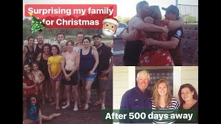 COMING HOME AND SURPRISING MY FAMILY FOR CHRISTMAS [AFTER 500 DAYS ABROAD]