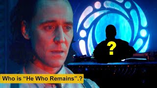 """Who is """"He who Remains"""".?"""