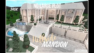 Bloxburg | No Large Plot Hillside Mansion | Speed Build | 340k