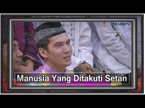 Islam Itu Indah -   4 JENIS MANUSIA YANG DITAKUTI SETAN - 5 Juni 2018 💕