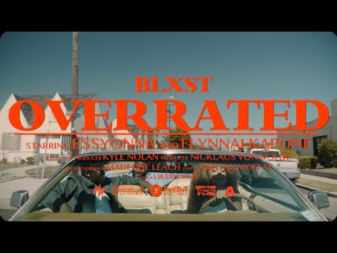 Blxst - Overrated (Official Music Video)