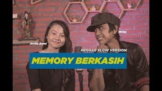 Download Memory Berkasih by Jovita Aurel feat Ricky - Reggae Slow Version