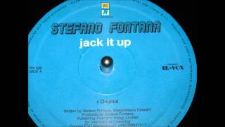 Stefano Fontana   Jack It Up Original Pasta Boys Mix