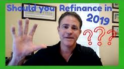 Should I REFINANCE my mortgage in 2019 | Top Central Florida Mtg Broker RAYCE ROBINSON