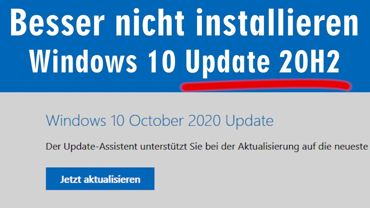 Download Besser nicht installieren 😕 Windows10 Update 20H2
