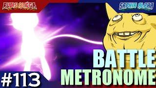 METRONOME BATTLE - OHKO !!! (feat. Lorine) #113