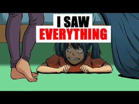 I Hid Under My Parents Bed, I Saw Everything