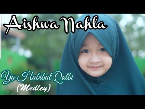 Lyrics: Aishwa Nahla - Ya Habibal Qolbi (Medley) 「Lirik」