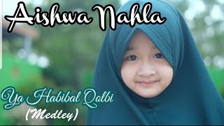 Gambar cover Aishwa Nahla Karnadi - Ya Habibal Qolbi (Medley)