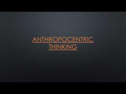 Cognitive Bias 4 Anthropocentric Thinking