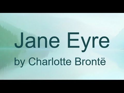 jane-eyre-by-charlotte-brontë-(book-reading,-british-english-female-voice)