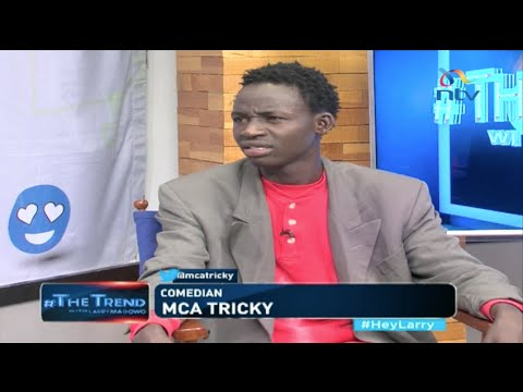 #theTrend: Comedian MCA Tricky takes on Larry Madowo