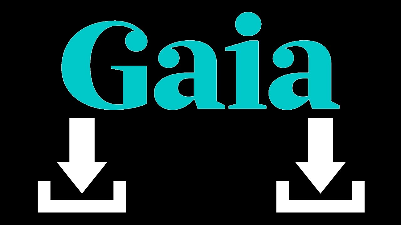 Tutorial: How to Download Gaia Videos 11/18/2018