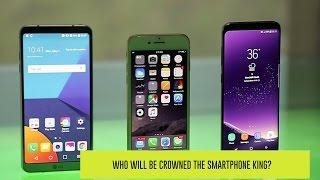 Samsung Galaxy S8 vs LG G6 vs Apple iPhone 7: Battle of the flagships