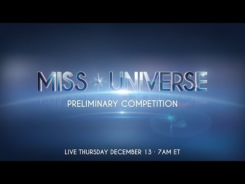 2018 Miss Universe Preliminary Competition