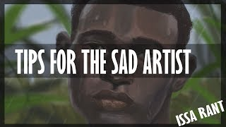 Tips for the Sad Artist