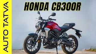 Honda CB300R   A Basic Overview   Hindi   Auto Tatva