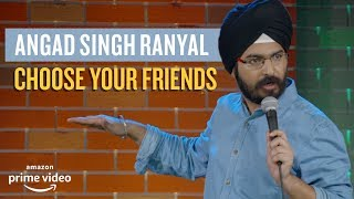 EIC: Choose Your Friends - Angad Singh Ranyal Stand-up Comedy