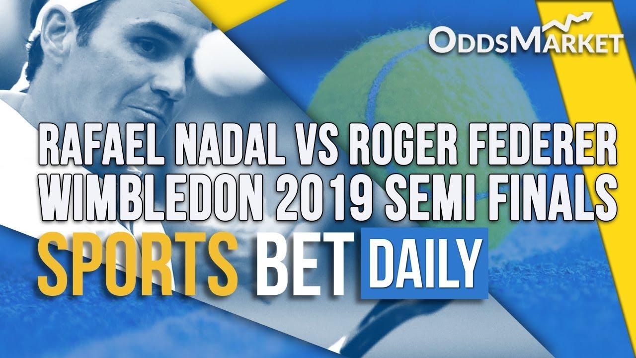 Wimbledon 2019: Latest Odds, Expert Predictions for Roger Federer vs. Rafael Nadal Semifinal