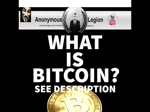 What Is BitCoin And How To Buy And Sell It - By Anonymous Legion