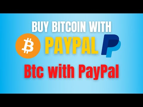 How To Buy Bitcoin With PayPal | Bitcoin PayPal | BTC 2021| How To Buy BTC With PayPal 2020