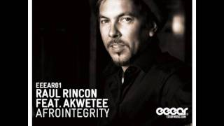 Raul Rincon feat. Akwetee - AfroIntegrity (Lord of the Jungle Mix)