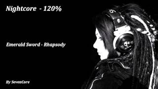 Nightcore - Emerald Sword (Rhapsody) - 120%