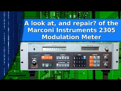 Radio - A look at and attempted repair of the Marconi Instruments 2305 modulation meter