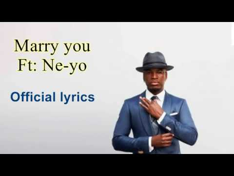 Marry you lyrics by diamond ft neyo posted by van ginkel