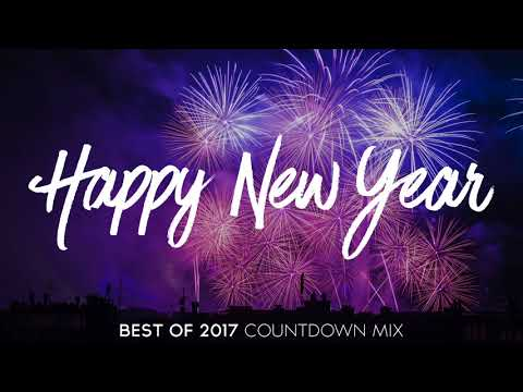 New Year Mix 2018 - Best EDM Of 2017 Mix