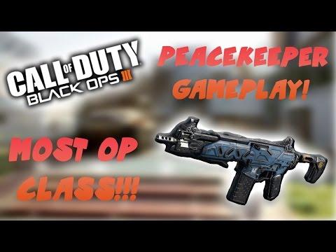 BO3: PEACEKEEPER MK2 MOST OP CLASS GAMEPLAY!!!