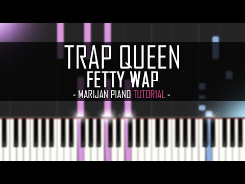 How To Play: Fetty Wap - Trap Queen   Piano Tutorial + Sheets