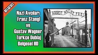 Nazi Avcıları Franz Stangl ve Gustav Wagner Türkçe Dublaj Belgesel HD