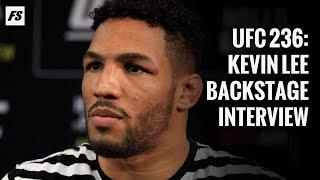 UFC 236: Kevin Lee backstage interview