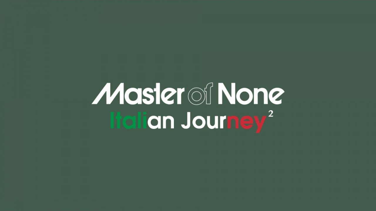Download Master of None - Italian Vibes