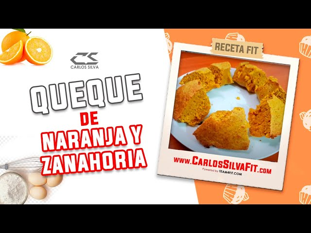 RECETA FIT - QUEQUE DE NARANJA Y ZANAHORIA