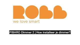 FIBARO Dimmer V2 installatie en uitleg