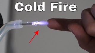 How to Make a Cold Fire Torch That You Can Touch and Not Get Burned!