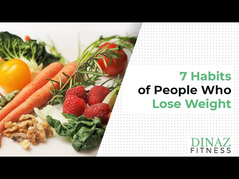 7 Habits Of People Who Lose Weight