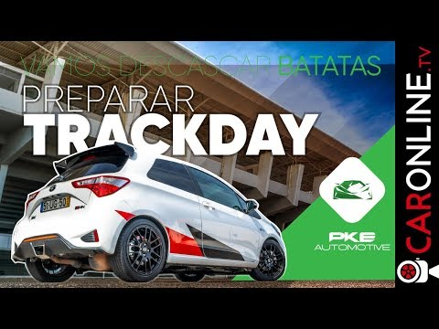 NUNCA FOSTE a um TRACK DAY? | Vamos Descascar Batatas by PKE Automotive
