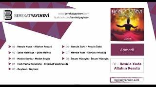 Ahmedi - Medet Seyda