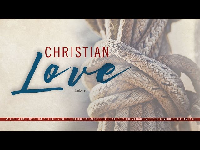 Christian Love-Part 1
