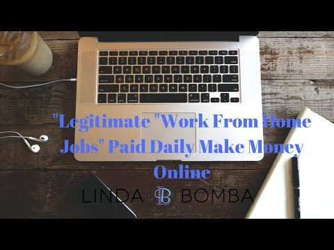 """""""Legitimate """"Work From Home Jobs"""" Paid Daily Make Money Online"""