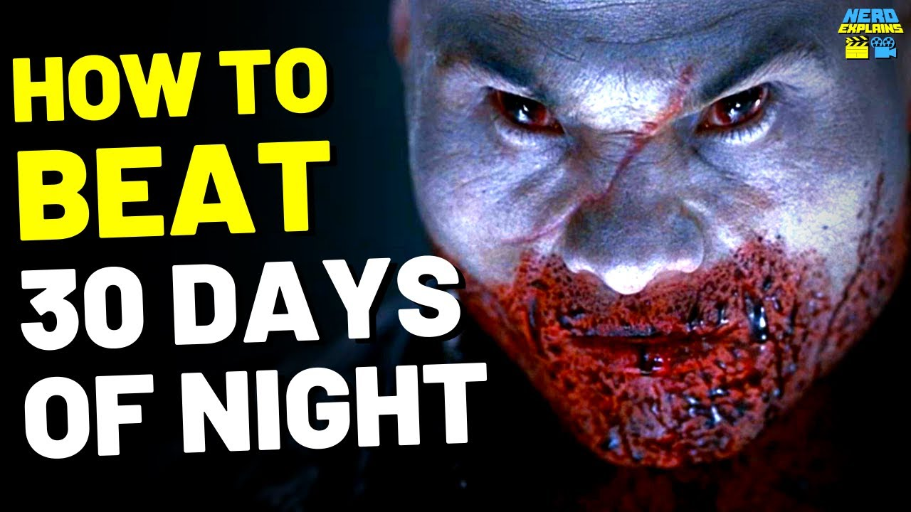 """How to Beat the VAMPIRES in """"30 DAYS OF NIGHT"""" (2007)"""