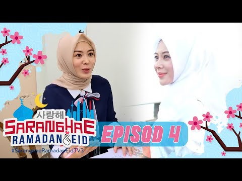 Saranghae Ramadan Eid (2020) | Episod 4
