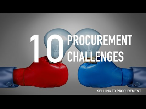 10 Procurement Challenges (The Selling to Procurement Series)