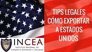 Como Exportar a Estados Unidos? Tips sobre Aspectos Legales